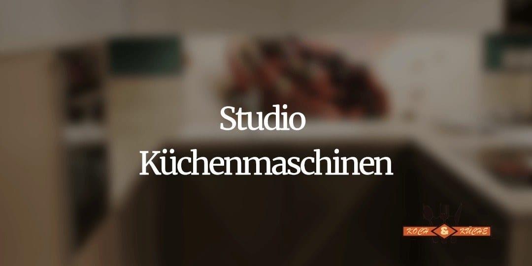 Die Küchenmaschine von Studio im Test