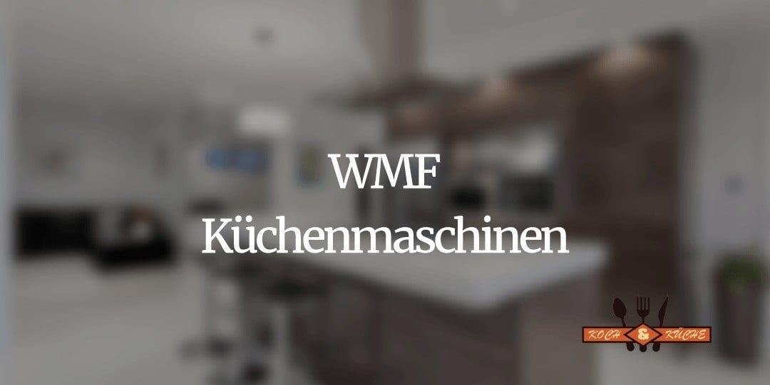 """WMF Küchenmaschinen beweisen: Die Attribute """"klein"""" und """"stark"""" widersprechen sich nicht"""