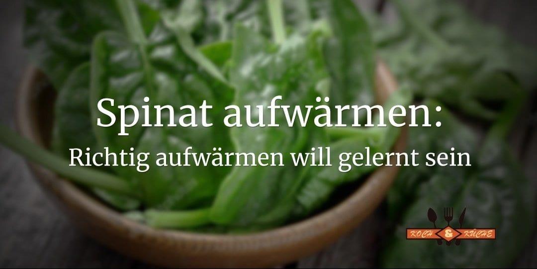 ᐅ Anleitung : Spinat aufwärmen ohne Risiken