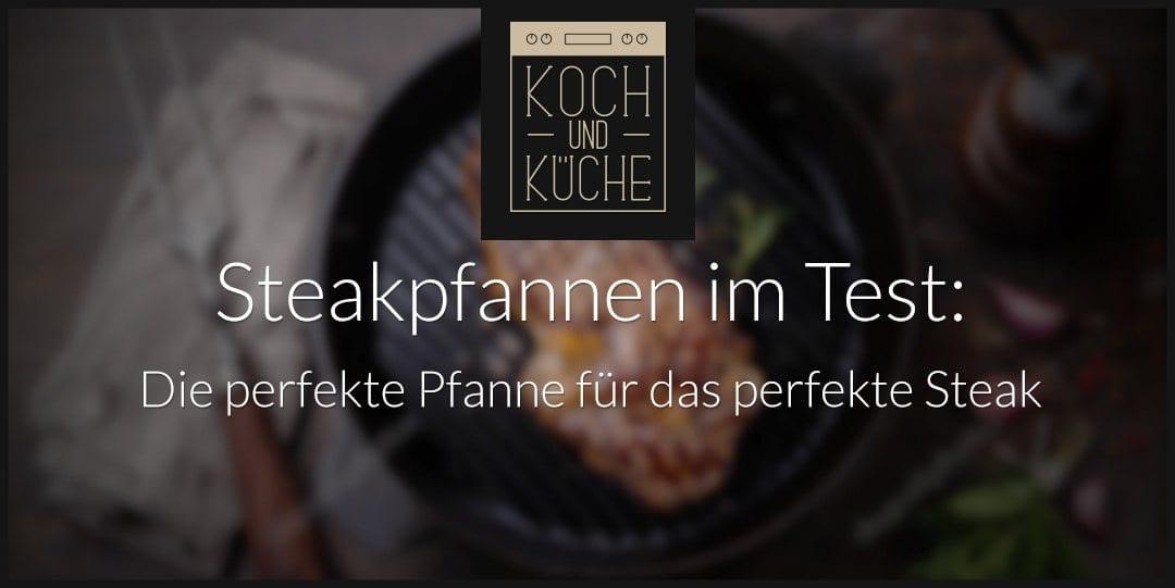 ᐅ Steakpfannen-Test – Professionelle Bratpfannen für Steaks