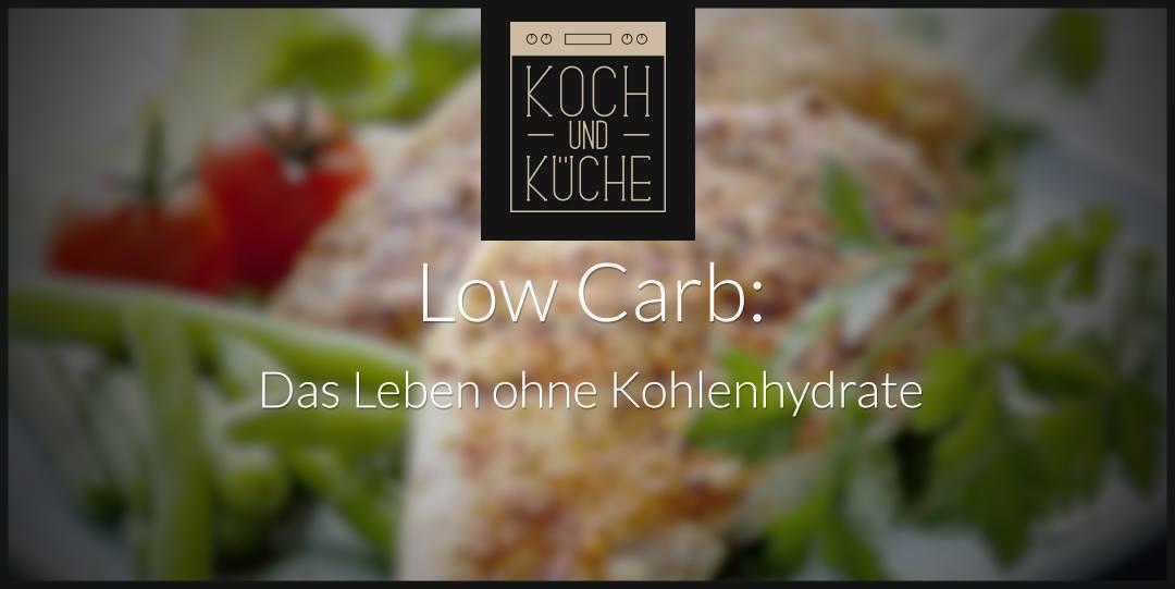 ᐅ Low Carb – dank kohlenhydratreduzierter Ernährung zum Wunschgewicht