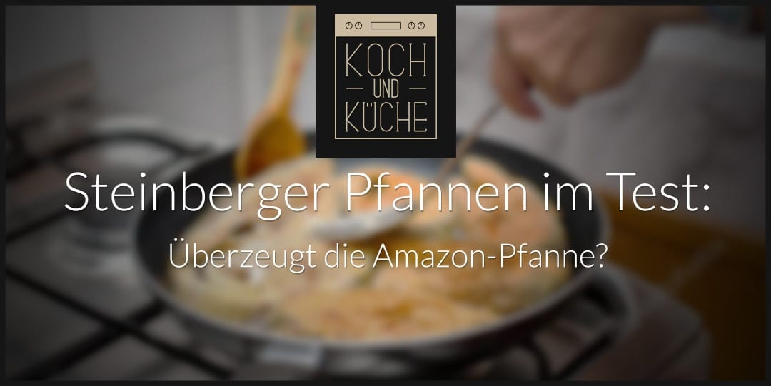 ᐅ Steinberger-Pfannen im Test