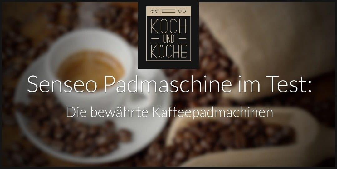 ᐅ Die Senseo Kaffeepadmaschine im Test – Kaffeegenuss der neuen Generation