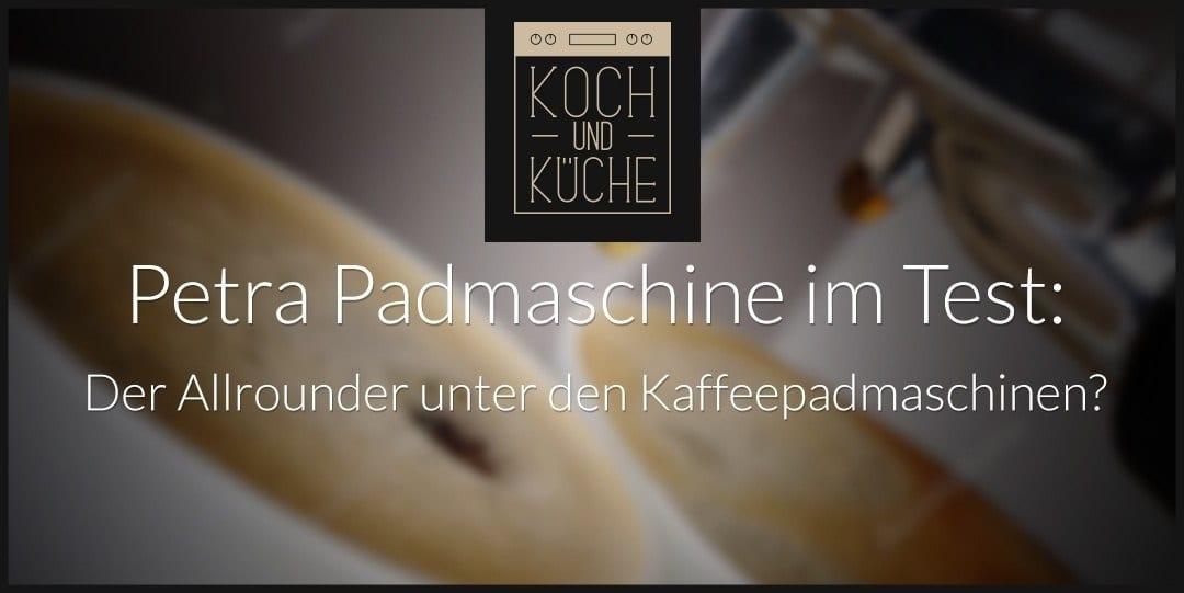 ᐅ Petra Kaffeepadmaschine im Test – Padmaschine im günstigen Preissegment